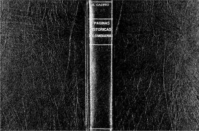 Páginas históricas colombianas [Texto impreso]