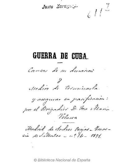 Guerra de Cuba [Texto impreso] :]causas de su duración y medios de terminarla y asegurar su pacificación