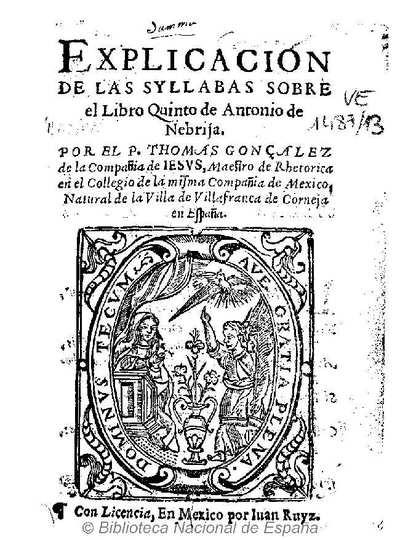 Explicacion de las syllabas sobre el Libro Quinto de Antonio de Nebrija [Texto impreso]