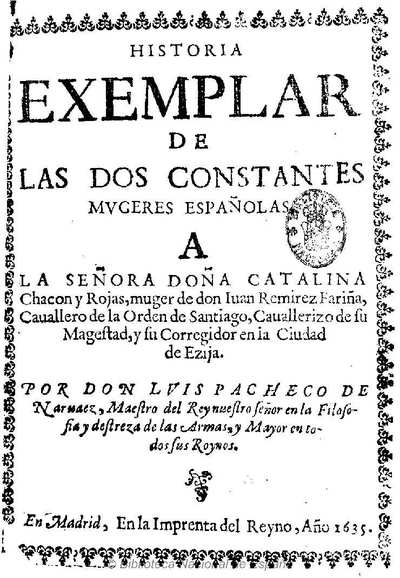 Historia exemplar de las dos constantes mugeres españolas ... [Texto impreso]