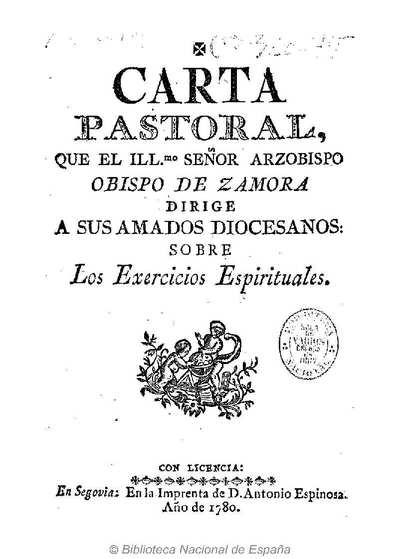 Carta pastoral que el Ilmo. Señor Arzobispo Obispo de Zamora dirige á sus diocesanos sobre los Exercicios Espirituales