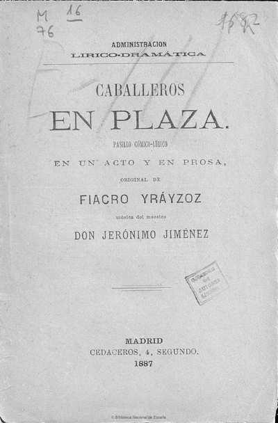 Caballeros en plaza [Texto impreso] :]pasillo cómico-lírico en un acto y en prosa