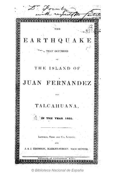 The earthquake of Juan Fernández, as it occurred in the year 1835