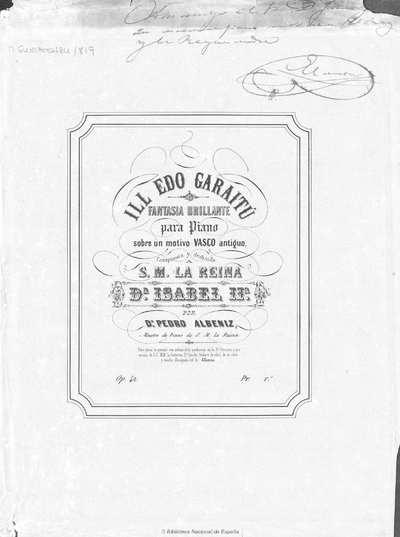 Ill Edo Garaitú [Música notada] :]fantasía para piano sobre un motivo vasco antiguo