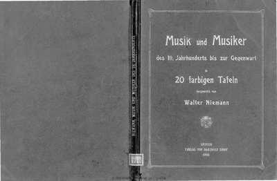 Musik und Musiker des 19 Jahrhunderts bis zur Gegenwart in 20 farbigen Tafeln dargestellt [Texto impreso]