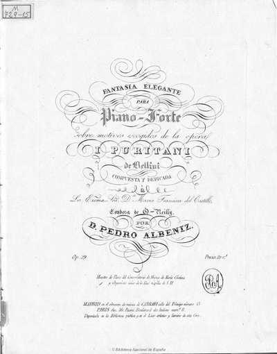 Fantasía elegante para piano-forte sobre motivos escogidos de la ópera I puritani de Bellini [Música notada]