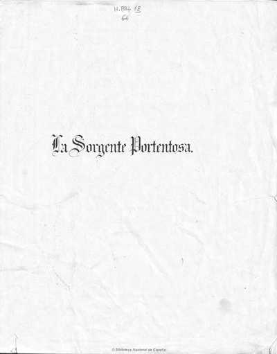 La sorgente portentosa [Texto impreso] : cantata allegorica al battesimo di S.A.R. il Conte di Parigi