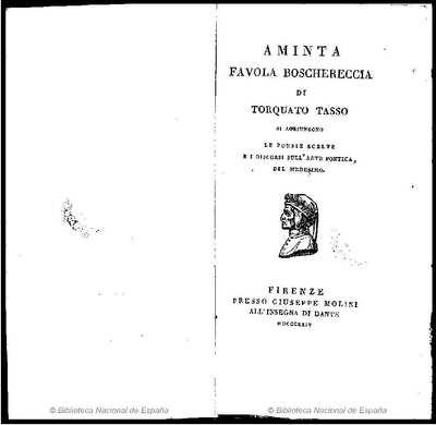 Aminta [Texto impreso] :]favola boschereccia di Torquato Tasso : si aggiungono le poesie scelte e i discorsi sull'arte poetica, del medesimo