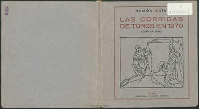 Las corridas de toros en 1970 : estudios para una película cómica