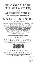 Filozoofische onderwyser of algemeene schets der hedendaagsche ondervindelyke natuurkunde