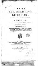 Lettre de M. Charles-Louis de Haller, membre du Conseil souverain de Berne, à sa famille, pour lui déclarer son retour à l'Église catholique, apostolique et romaine