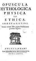 Opuscula mythologica physica et ethica Graece et latine. Seriem eorum sistit pagina praefationem proxime sequens