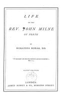 Life of the rev. John Milne of Perth