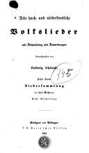 Alte hoch- und niederdeutsche Volkslieder mit Abhandlung und Anmerkungen