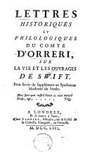 Lettres historiques et philologiques du comte d'Orreri, sur la vie et les ouvrages de Swift. Pour servir de supplément au Spectateur Moderne de Steele..