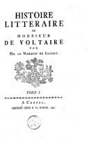 Histoire littéraire de monsieur De Voltaire