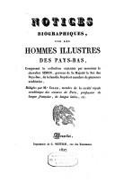 Notices biographiques sur les hommes illustres des Pays-Bas composant la collection exécutée par le chevalier Simon
