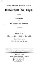 Georg Wilhelm Friedrich Hegel's Wissenschaft der Logik