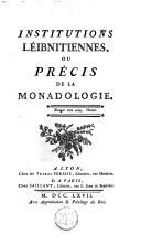 Institutions Leibnitiennes ou Précis de la Monadologie (ou Les monades, ou Introduction à la philosophie de Leibnitz)