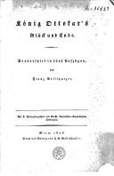 König Ottokar's Glück und Ende Trauerspiel in fünf Aufzügen