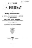 Histoire de Tournay, ... livres des chroniques, annales ou démonstrations du christianisme de l'évesché de Tournay