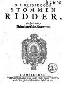 G. A. Brederoods Stommen ridder. Gespeelt op de Nederduytsche Academie