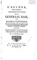 D. Kelner, Korte en getrouwe onderregtinge van de generaal bass, of bassus continuus