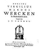 Publius Virgilius Maroos wercken in Nederduitsch dicht