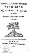 Vindiciae Q.Horatii Flacci accedit commentarius in carmina poetae
