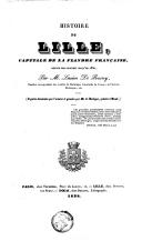 Histoire de Lille, capitale de la Flandre française, depuis son origine jusqu'en 1830