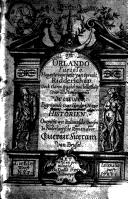 Il Divino Ariosto oft Orlando Furioso hoogste voorbeelt van oprecht ridderschap. Oock claren spieghel van beleeftheijt voor alle welgeboorne vrouwen: begrijpende over hondert nieuwe historien