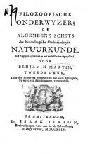 Filozoofische Onderwyzer of algemeene schets der hedendaagsche ondervindelyke natuurkunde
