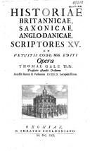 Historiae Britanicae, Saxonicae, Anglo-Danicae, scriptores XV
