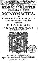 S. Thomae Cantuariensis et Henrici II illustris Anglorum regis Monomachia de libertate ecclesiastica