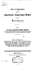 Ueber die Nothwendigkeit eines allgemeinen bürgerlichen Rechts für Deutschland