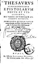 Thesaurus conscribendarum epistolarum novus et utillissimus, ex variis optimisque auctoribus desumptus. Praeceptis quidem paucis comprehensus