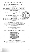 Beredeneerde beschouwing der schilderkunde, door den heer de Piles en Zamenspraak over de schilderkunde door Lodovico Dolce