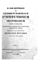M. Fabii Quintiliani ad Victorium Marcellum institutionum oratoriarum libri XII