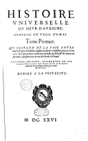 Histoire universelle du sieur d'Aubigne, comprise en trois tomes