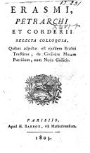 Selecta colloquia, quibus adjectus est ejusdem Erasmi Tractatus, de Civilitate morum puerilium, cum notis Gallicis
