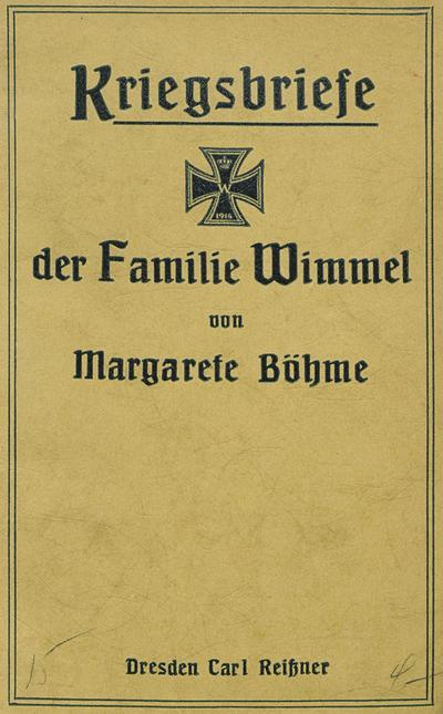 Kriegsbriefe der Familie Wimmel