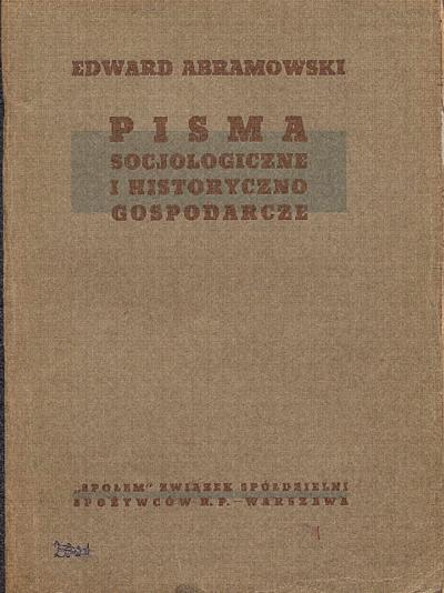 Pisma socjologiczne i historyczno gospodarcze