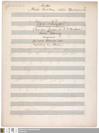 Der Page : Motto: Neue Freuden, neue Schmerzen ; (nach dem dänischen des J. P. Jacobsen) ; von Frieda Schanz ; komponiert für eine Stimme mit Begleitung des Klaviers - Mus. Hs. 1418,94