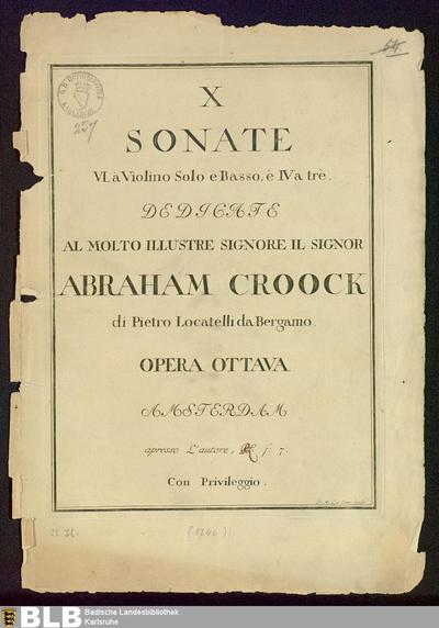 X Sonate, VI à Violino solo è Basso, è IV a trè : Opera Ottava; Sonaten, Vl 1 2 Bc, op. 8