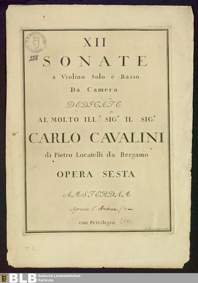 XII Sonate à Violino solo è Basso da Camera : Opera Sesta; Sonaten, Vl Bc, op. 6