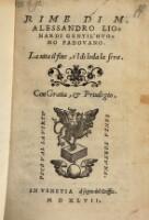 Rime di M. Alessandro Lionardi Gentil'huomo Padovano ; La uita il fine, e'l di loda la sera