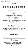 Das Petermännchen : Ein Schauspiel mit Gesang in vier Aufzügen ; Nach der Geistergeschichte des Herrn Spieß