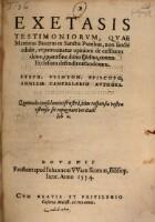 Exetasis testimoniorum, quae Martinus Bucerus ex sanctis patribus ... ed. (etc.)