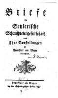 Briefe, die Seylerische Schauspielergesellschaft und ihre Vorstellungen zu Frankfurt am Mayn betreffend