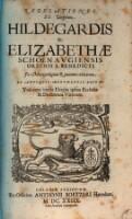 Revelationes; una cum variis elogiis ipsius ecclesiae et doctorum virorum